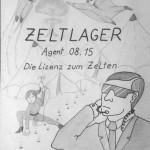Zeltlager 2015 - Agent 08.15 - Die Lizenz zum Zelten